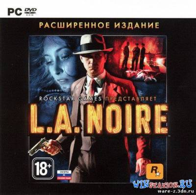 L.A. Noire: The Complete Edition (2011/RUS/ENG/RePack)
